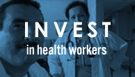 Invest in health workers