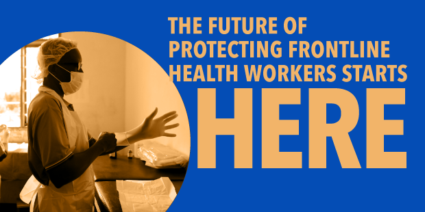 The future of protecting frontline health workers starts here.