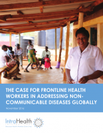The Case for Frontline Health Workers in Addressing Noncommunicable Diseases Globally